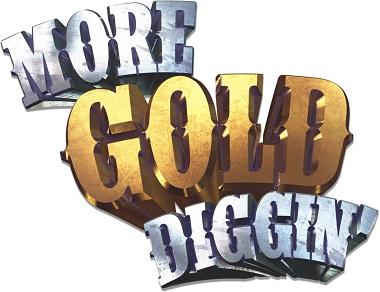 More Gold Diggin Slot Logo