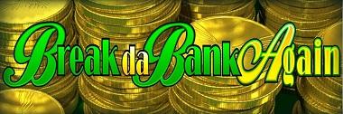 Break da Bank Again slot logo