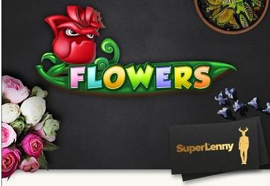 Flowers SuperLenny Casino