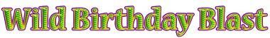 Wild Birthday Blast Logo