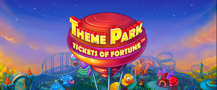 Theme Park: Tickets to Fortune™ Slot