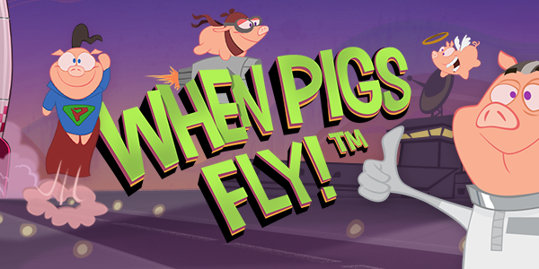 When Pigs Fly! Out Tomorrow