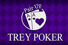 Pair Up Trey Poker