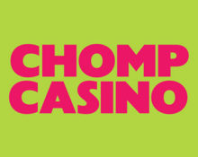 Chomp Casino – Up to £250 bonus OR up to £250 cash