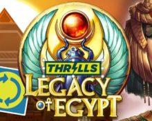 Thrills Casino – Legacy of Egypt Super Spins!