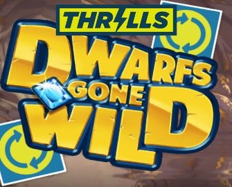 Thrills Casino – Dwarfs Gone Wild Super Spins!