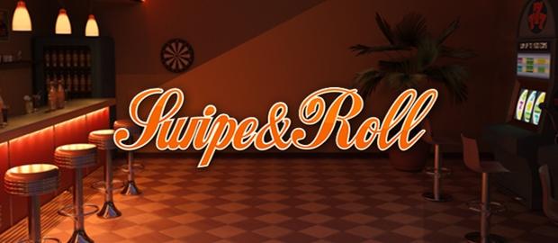 Swipe & Roll slot