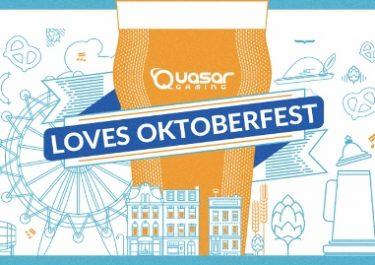 Quasar Gaming Loves Oktoberfest!