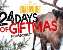 ShadowBet – 24 Days of Giftmas!